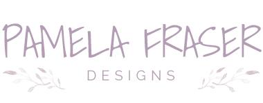 Pamela Fraser Designs